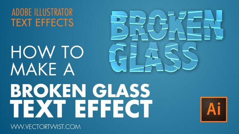 Create Broken Glass Text Effect Illustrator Tutorial