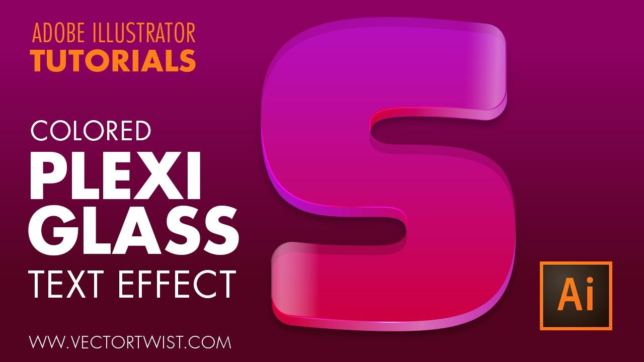 Tutorial Create Plexiglass Text Effect Illustrator