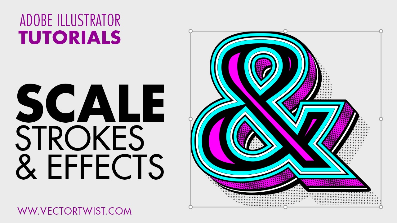 how to scale strokes and effects illustrator cc